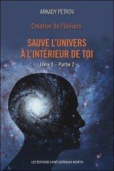 Création de l'univers - Sauve l'univers à l'intérieur de toi