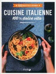 Cuisine italienne. 100 % dolce vita !