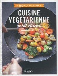 Cuisine végétarienne midi et soir