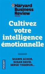 Cultivez votre intelligence émotionnelle