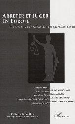 Cultures & conflits N° 62, Printemps 2006 : Genèse, luttes et enjeux de la coopération pénale