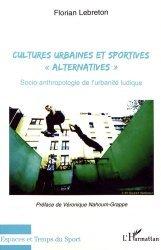Cultures urbaines et sportives 'alternatives'