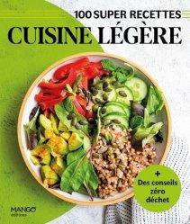 100 super recettes Cuisine légère