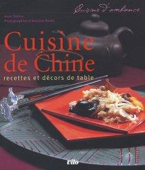 Cuisine de Chine. Recettes et décors de table