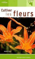Cultiver les fleurs