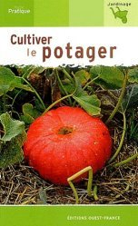 Cultiver le potager