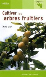 Cultiver les arbres fruitiers