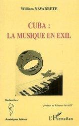 Cuba : la musique en exil