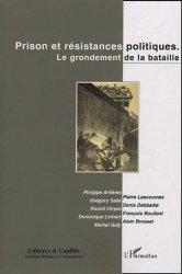 Cultures & conflits N° 55, Automne 2004 : Prison et résistances politiques. Le grondement de la bataille