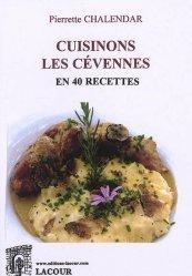 Cuisinons les Cévennes en 40 recettes