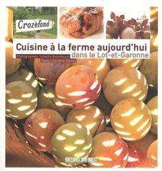 Cuisine à la ferme aujourd'hui dans le Lot-et-Garonne