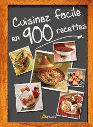 Cuisinez facile en 900 recettes