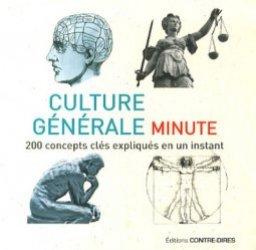 Culture générale minute. 200 concepts clés expliqués en un instant