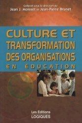 Culture et transformation des organisations en éducation