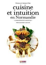 Cuisine et intuition en Normandie. Le renaissance à Argentan