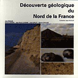 Découverte géologique du Nord de la France