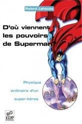 D'où viennent les pouvoirs de Superman