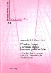D'étudiant étranger à travailleur étranger hautement qualifié en Suisse