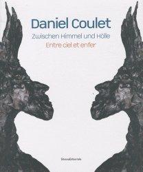 Daniel Coulet. Entre ciel et enfer, édition bilingue français-allemand
