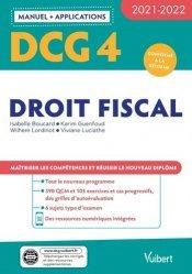 DCG 4 - Droit fiscal : Manuel et Applications 2021-2022