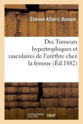 Des Tumeurs hypertrophiques et vasculaires de l'urèthre chez la femme
