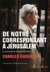 De notre correspondant a jerusalem. le journalisme comme identite