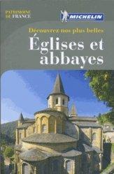 Découvrez nos plus belles... Églises et abbayes