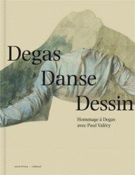 Degas danse dessin. Hommage à Degas avec Paul Valéry