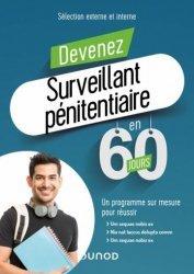 Devenez Surveillant pénitentiaire en 60 jours