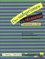 Des subprimes à la récession