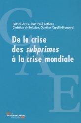 De la crise des subprimes à la crise mondiale