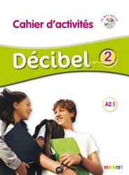 Décibel 2 : Cahier d'Activités