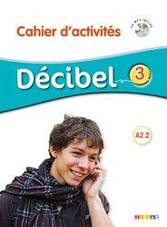 Décibel 3 : Cahier d'Activités
