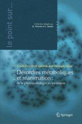 Désordres métaboliques et réanimation : de la physiopathologie au traitement