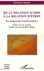 De la relation d'aide à la relation d'êtres. La réciprocité transformatrice