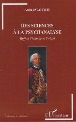 Des sciences à la psychanalyse. Buffon l'homme et l'objet