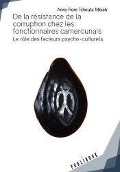 De la résistance de la corruption chez les fonctionnaires camerounais