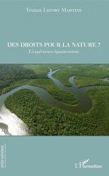 Des droits pour la nature ? L'expérience équatorienne