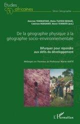De la géographie physique à la géographie socio-environnementale