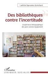 Des bibliothèques contre l'incertitude