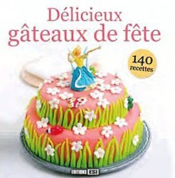 Délicieux gâteaux de fête