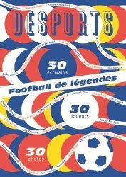 Desports Hors-série : Euro 2016. Football de légendes, Une histoire européenne