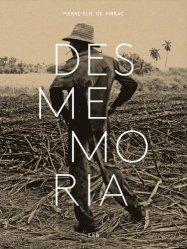 Desmemoria. Textes en français et en espagnol