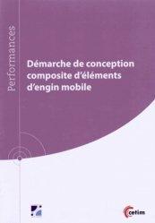 Démarche de conception composite d'éléments d'engin mobile