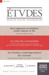 Des rapports revitalisés entre raison et foi ; La crise du coronavirus ; Les formes contemporaines de censure