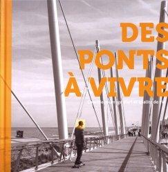 Des ponts à vivre