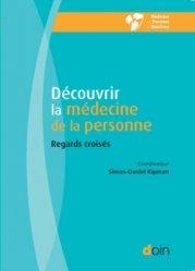 Découvrir la médecine de la personne