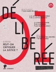 Délibérée N° 1, juin 2017 : Peut-on critiquer la justice