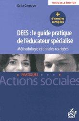 DEES : le guide pratique de l'éducateur spécialisé