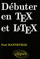 Débuter en Tex et Latex